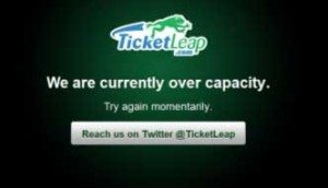 "TicketLeap ""We are currently over capacity"""