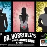 Dr. Horrible's Sing-Along Blog LIVE! July 17-30 2011 in San Diego